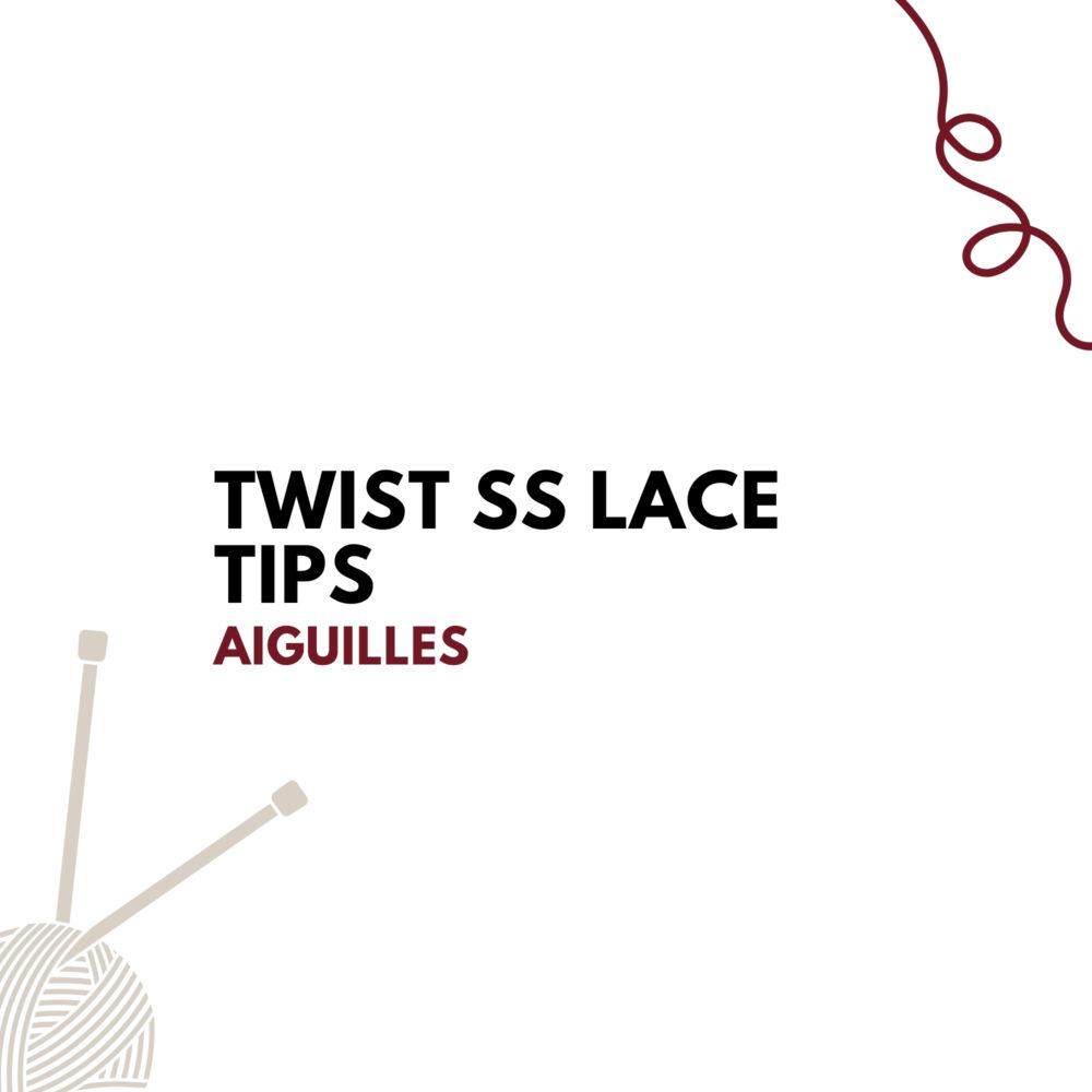 Twist SS Lace Tips
